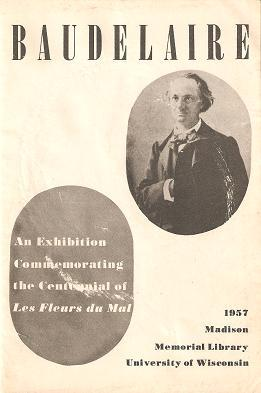 BAUDELAIRE:; An Exhibition Commemorating the Centennial of: Baudelaire, Charles-Pierre