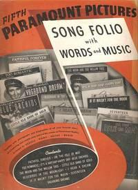 FIFTH PARAMOUNT PICTURES SONG FOLIO:; With Words and Music