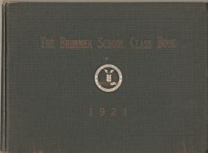 THE BRIMMER SCHOOL 1921 CLASS BOOK