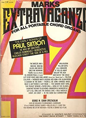 MARKS EXTRAVAGANZA FOR ALL PORTABLE CHORD ORGANS: Early Songs of Paul Simon . George M. Cohan Spe...
