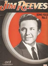 JIM REEVES SONG FOLIO NO. 1: Reeves, Jim