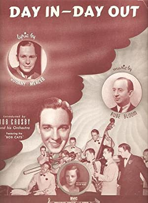 DAY IN--DAY OUT.; Lyric by Johnny Mercer.: Day in.sheet music