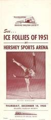 SEE.ICE FOLLIES OF 1951 AT HERSHEY SPORTS ARENA.DECEMBER 14, 1950.READING RAILFAN SOCIETY.SPECIAL...