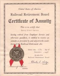 CERTIFICATE OF ANNUITY.HARRY ALBERT HEISER.IS ENTITLED TO RECEIVE AN ANNUITY AS PROVIDED BY.THE R...