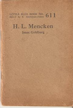 H.L. MENCKEN:; Little Blue Book No. 611: Goldberg, Isaac