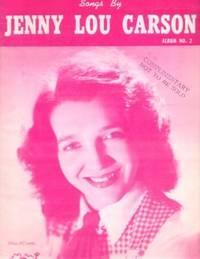 SONGS BY JENNY LOU CARSON: Album No.: Carson, Jenny Lou