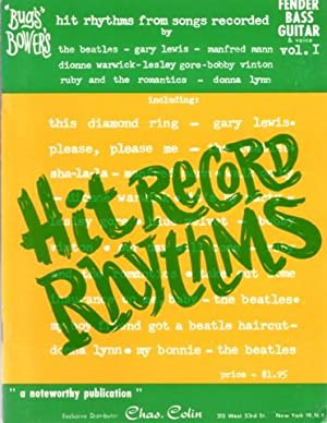 BUGS BOWER'S HIT RECORD RHYTHMS: 10 Smash Recording Arrangements . Fender Bass Guitar & Voice, Vo...