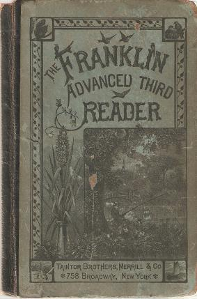 THE FRANKLIN ADVANCED THIRD READER:; With Illustrations
