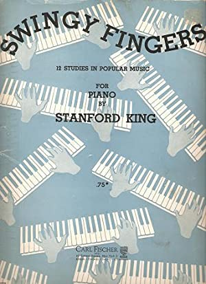 SWINGY FINGERS:; 12 Studies in Popular Music for Piano