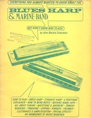 BLUES HARP & MARINE BAND: Everything You: Schackner, Alan Blackie
