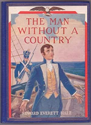 THE MAN WITHOUT A COUNTRY. Illustrated by Milo Winter