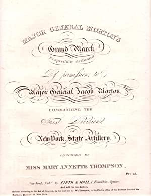 MAJOR GENERAL MORTON'S GRAND MARCH.Composed by Miss: Major.sheet music