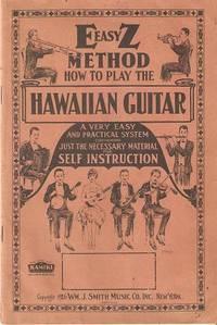 E-EASY-Z METHOD: HOW TO PLAY THE HAWAIIAN: Smith, William J.