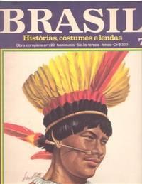 BRASIL: HISTORIAS, COSTUMES E LENDAS [parts 5,7: Carta, Luis and