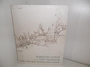 Albrecht Dürer : Das Tagebuch des Niederländischen: DÜRER, Albrecht, GORIS,