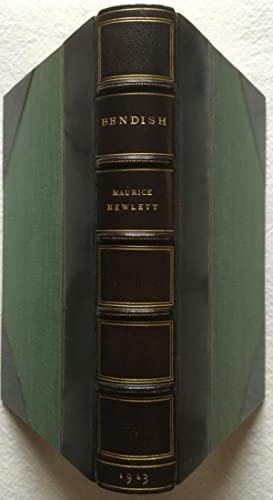 Bendish, A Study in Prodigality - Morrell Fine Binding