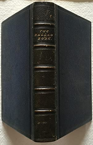 The Ballad Book - A selection of the choicest British Ballads - Fine Binding by Hayday & Co