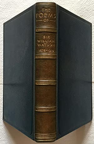 The Poems of Sir William Watson 1878-1935