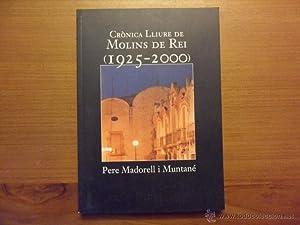 Crònica lliure de Molins de Rei 1925-2000.: Pere Madorell i