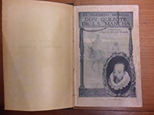 El Ingenioso Hidalgo Don Quijote de la Mancha: Miguel de Cervantes Saavedra