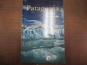 Patagonia. Crónica de un viaje: Miquel Izard