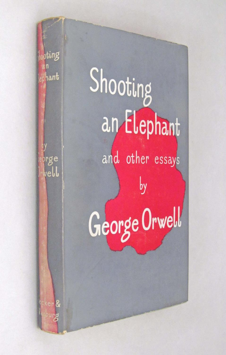 shooting an elephant and other essays by orwell george