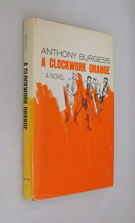 A Clockwork Orange: Burgess, Anthony