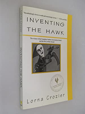 Inventing the Hawk: Crozier, Lorna (