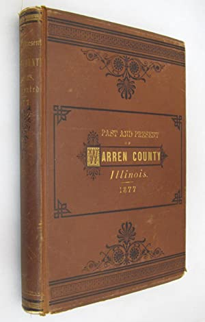 The Past and Present of Warren County, Illinois 1877