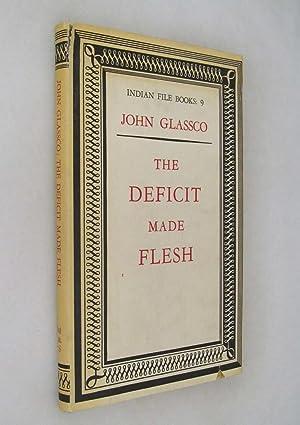 The Deficit Made Flesh: Glassco, John