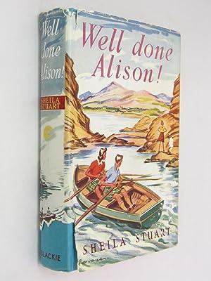 Well Done Alison: Stuart, Sheila