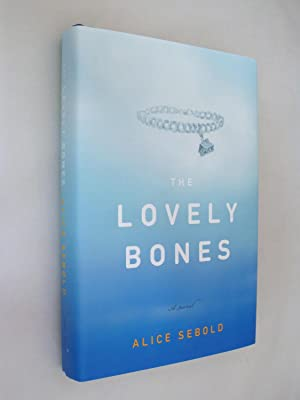 The Lovely Bones: Sebold, Alice (SIGNED)