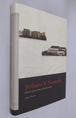 Bethanie and Nazareth: French Secrets from a: Pichon, Alain Le