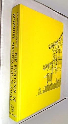 Evolution of Buddhist Architecture in Japan: Alexander Coburn Soper,