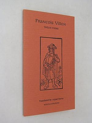 Twelve Poems: Villon, Francois (