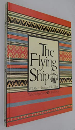 The Flying Ship and Other Ukrainian Folk: Symchych and Vesey
