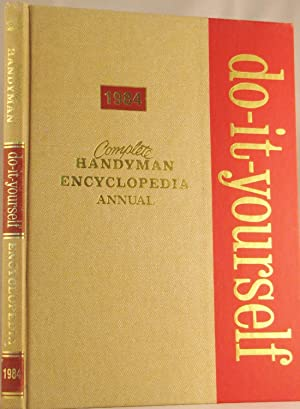 Complete Handyman Do-it-yourself Annual: 1984 a Compilations: Popular Science Publishing
