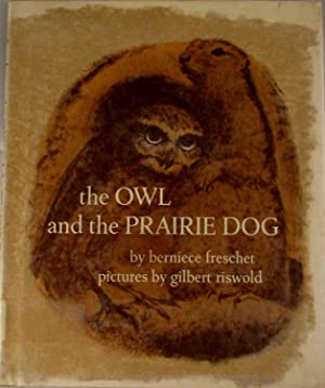 The Owl and the Prairie Dog