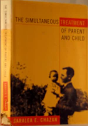 The Simultaneous Treatment of Parent and Child
