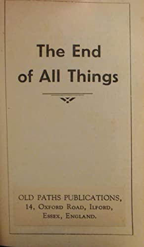The End of All Things: n/a