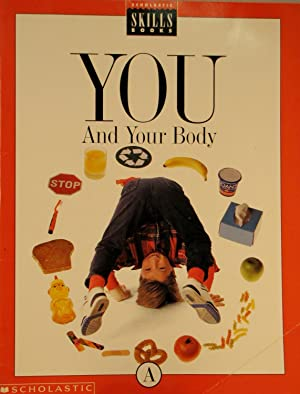 You and Your Body: Book A: Vanderhoof, Catherine (editor)