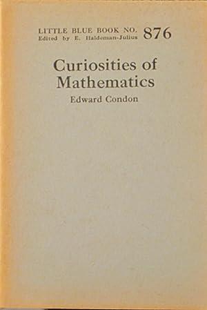 Curiosities of Mathematics: Little Blue Book No. 876: Condon, Edward