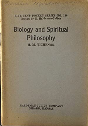 Biology and Spiritual Philosophy: Five Cent Pocket Series No. 140: Tichenor, H M