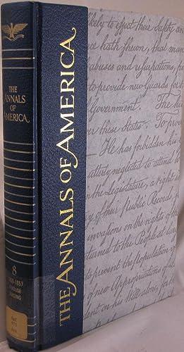 The Annals of America: 1850-1857 A House Dividing: Adler, Mortimer J. (editor)