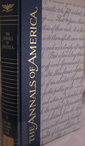 The Annals of America: 1858-1865 The Crisis of the Union: Adler, Mortimer J (editor)