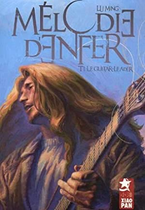 Mélodie d'enfer, Tome 1 : Le guitar-leader