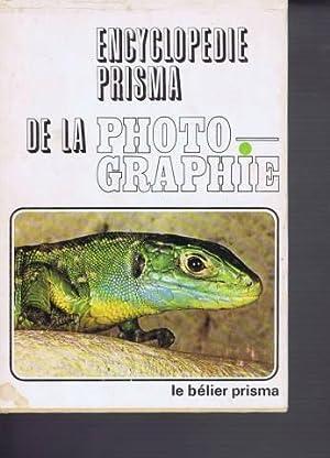 L encyclopedie prisma de la photographie tome 1: Collectif Sous Maurice Deribere