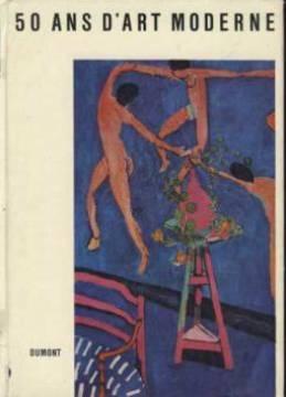 50 ans d'art moderne: collectif