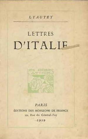 lettres d'italie: Lyautey Pierre