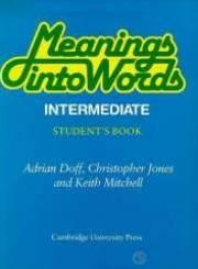 Meanings Into Words Intermediate Student's Book